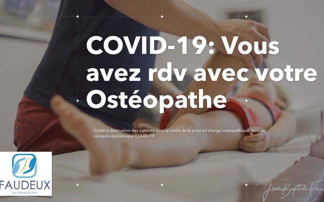 Vous avez RDV avec votre ostéopathe en période d'épidémie (COVID), suivez nos conseils !